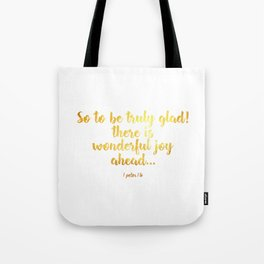 1 peter 1 6 Tote Bag