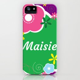 Maisie: Personalized Gifts for Girls and Women iPhone Case