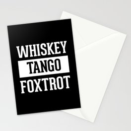 Whiskey Tango Foxtrot / WTF Funny Quote Stationery Cards