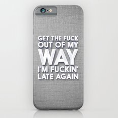Seriously get out Slim Case iPhone 6s