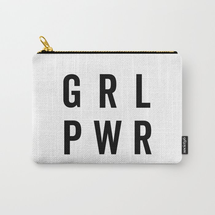 GRL PWR / Girl Power Quote Carry-All Pouch