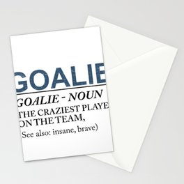 Goalie Craziest Player on a Team Insane Brave Stationery Cards