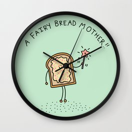 A Fairy Bread Mother! Wall Clock