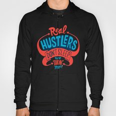 Real Hustlers Don't Sleep. We Takin' Naps. Hoody