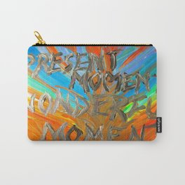 Present moment, wonderful moment Carry-All Pouch