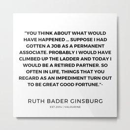12     191115   Ruth Bader Ginsburg Quotes Metal Print