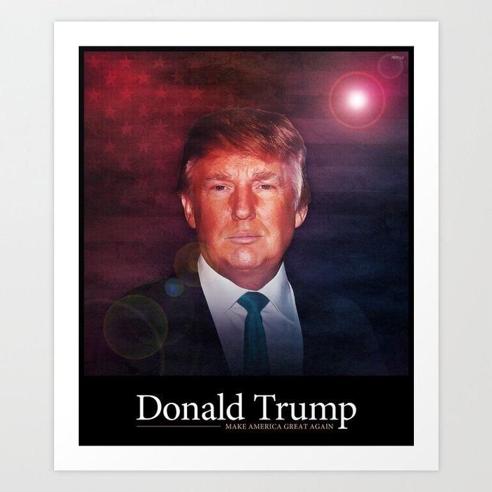Donald Trump For President Art Print