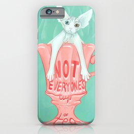 Not Everyone's Cup Of Tea - Sphynx Cat - Part 3 iPhone Case