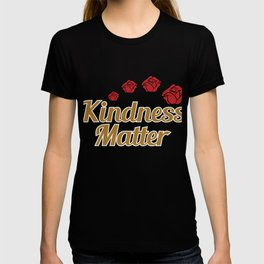 """Give Kindness this holiday thru this adorable and cute tee design because """"Kindness  Matters! T-shirt"""