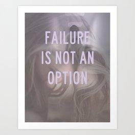 not an option Art Print