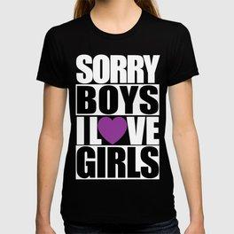 SORRY BOYS... T-shirt