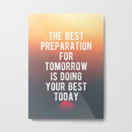 Motivational - Do Your Absolute Best Today Quote Metal Print