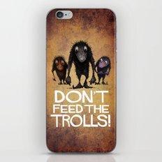 Don't Feed the Trolls! iPhone & iPod Skin