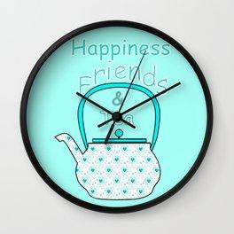 Happiness And Tea Wall Clock