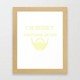 Funny T-Shirt For Bearded Men. Framed Art Print