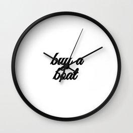 Bad Advice - Buy a Boat Wall Clock