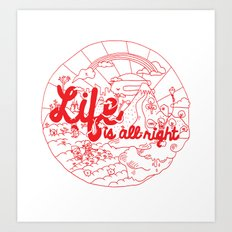 Life is All Right (RED) Art Print