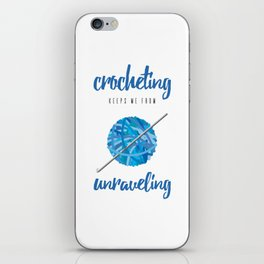 Crocheting Keeps Me From Unraveling Crafter's iPhone Skin