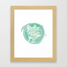 """""""The grass is green where you water it"""" print Framed Art Print"""