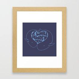 I whale always love you Framed Art Print