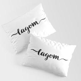 lagom sweden swedish Pillow Sham