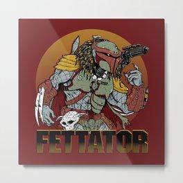 Fettator Metal Print