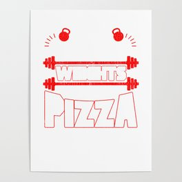 I Like To Lift Weights And Eat Pizza Bodybuilding Poster