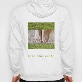 Feel the Earth Hoody