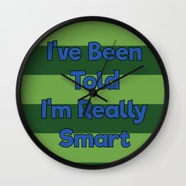 You're Really Smart! Wall Clock