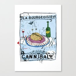 La bourgeoisie Cannibale Canvas Print