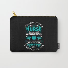 I'm not just a nurse I'm a big cup of wonderful Carry-All Pouch