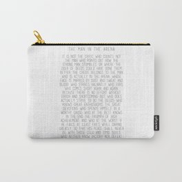 The Man In The Arena by Theodore Roosevelt 2 #minimalism Carry-All Pouch