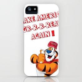 Make America Gr-r-reat Again ! iPhone Case
