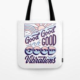 Good Good Good Tote Bag
