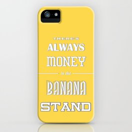 Banana Stand (Arrested Devt) iPhone Case