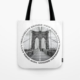 Brooklyn Bridge New York City (black & white with text) Tote Bag