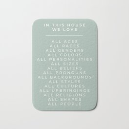 In This House Diversity Acceptance Print - American English - Seafoam Turquoise Blue/Green Bath Mat