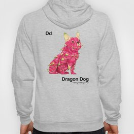 Dd - Dragon Dog // Half Dog, Half Dragon Fruit Hoody