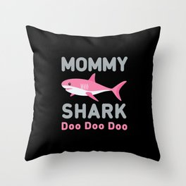 Mommy Shark Doo Doo Doo Throw Pillow