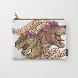 Dinosaur Eat Man. Woman Inherits the Earth Carry-All Pouch