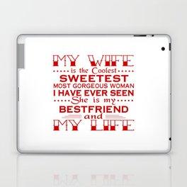 MY WIFE IS MY LIFE Laptop & iPad Skin