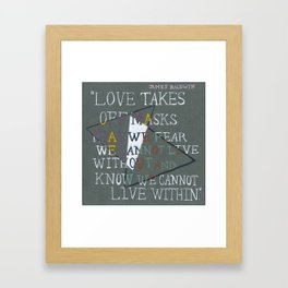 Words by James Baldwin Framed Art Print