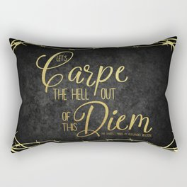 Let's Carpe the Hell Out Of This Diem - The Darkest Minds Rectangular Pillow