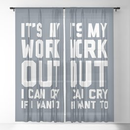 It's My Workout Funny Gym Quote Sheer Curtain