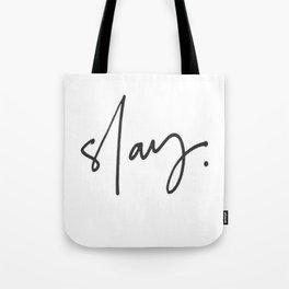 Slay (white) Tote Bag