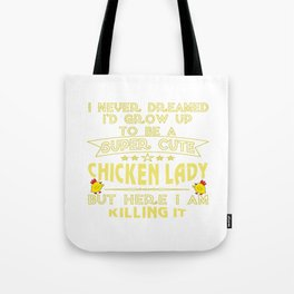 Super cute Chicken lady Tote Bag