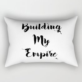 Black And White Building My Empire Quote Rectangular Pillow