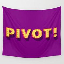 Pivot! Wall Tapestry