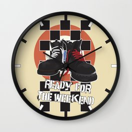 ready for the weekend Wall Clock