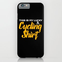 This is my lucky cycling shirt iPhone Case